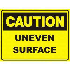 CA34 Signs of Safety Caution Uneven Surface
