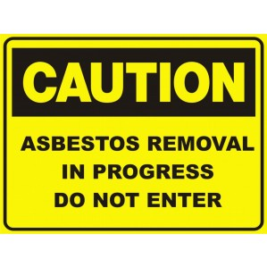 CA68 Signs of Safety Caution Asbestos removal in progress do not enter