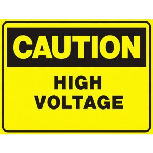CA74 Signs of Safety Caution High Voltage sign