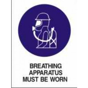 MA02 Signs of Safety Mandatory Breathing Apparatus Must Be worn sign