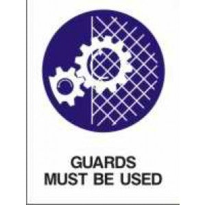 MA35 Signs of Safety Mandatory Guards Must Be Used sign