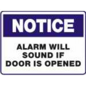N711 Signs of Safety Notice alarm will sound if door is opened sign
