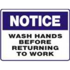 N712 Signs of Safety Notice wash hands before returning to work sign.