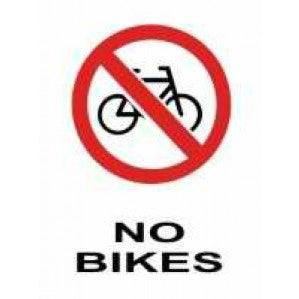 PR15 Signs of Safety Prohibition No Bikes Sign