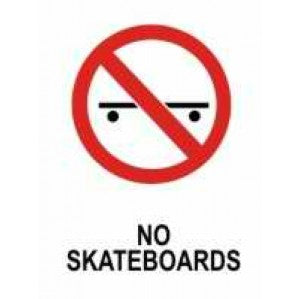 PR16 Signs of Safety Prohibition No Skateboards Sign