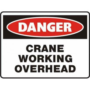 PR20 Signs of Safety Crane working overhead Sign