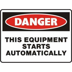 PR26 Signs of Safety Danger This Equipment starts automatically Sign