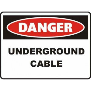 PR30 Signs of Safety Danger Underground cables sign