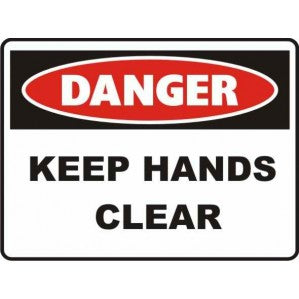 PR31 Signs of Safety Danger Keep Hands Clear Sign