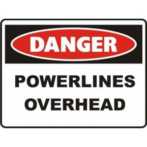 PR49 Signs of Safety Danger Powerlines Overhead sign