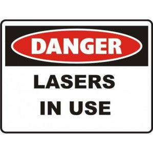 PR54 Signs of Safety Danger Lasers in Use Sign