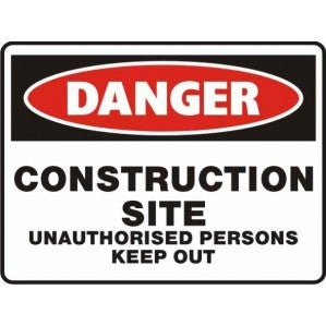 PR56 Signs of Safety Construction site unauthorized persons keep out Sign