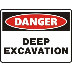 PR59 Signs of Safety Danger Deep Excavation Sign