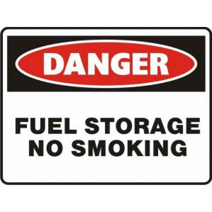 PR69 Signs of Safety Danger Fuel storage no smoking Sign