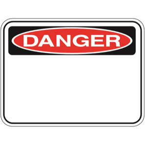 PR58 Signs of Safety Blank Danger Sign