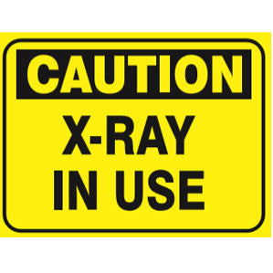 CA55 Signs of Safety Caution X Ray sign