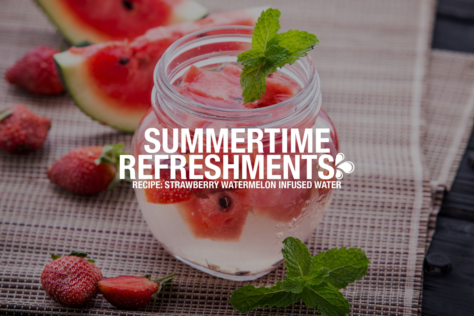 Summertime Refreshments: Strawberry Watermelon Infused Water