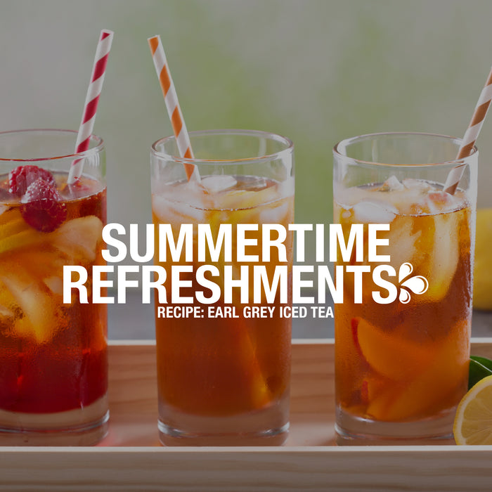 Summertime Refreshments: Earl Grey Iced Tea
