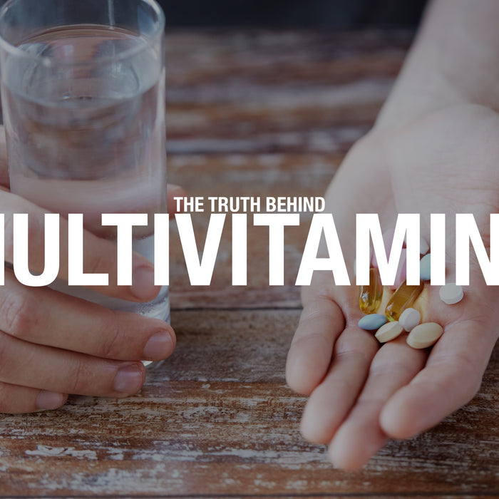 The Truth Behind Multivitamins