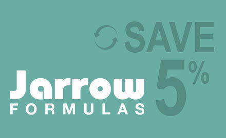 5% Off Jarrow Auto-Ship Orders - Shop Now