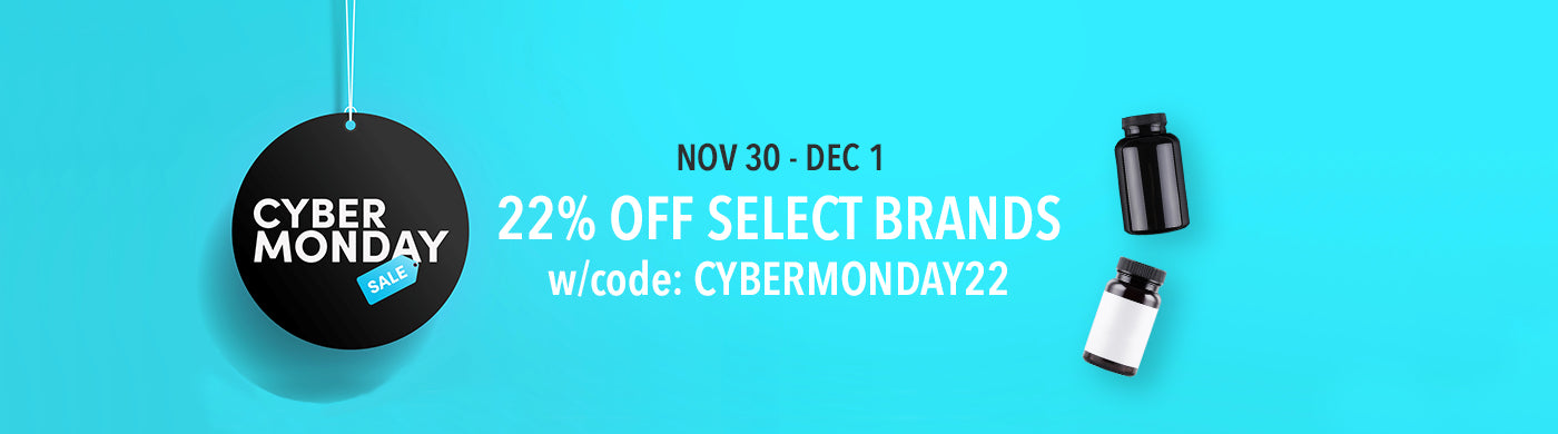 Cyber Monday Sale - 22% OFF over forty select vitamin & supplement brands