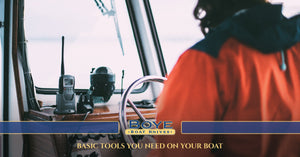 Basic Tools You NEED on Your Boat