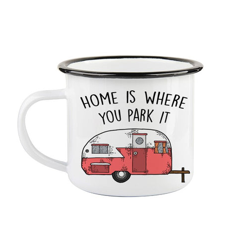 Tasse en émail «Home is where you park it»