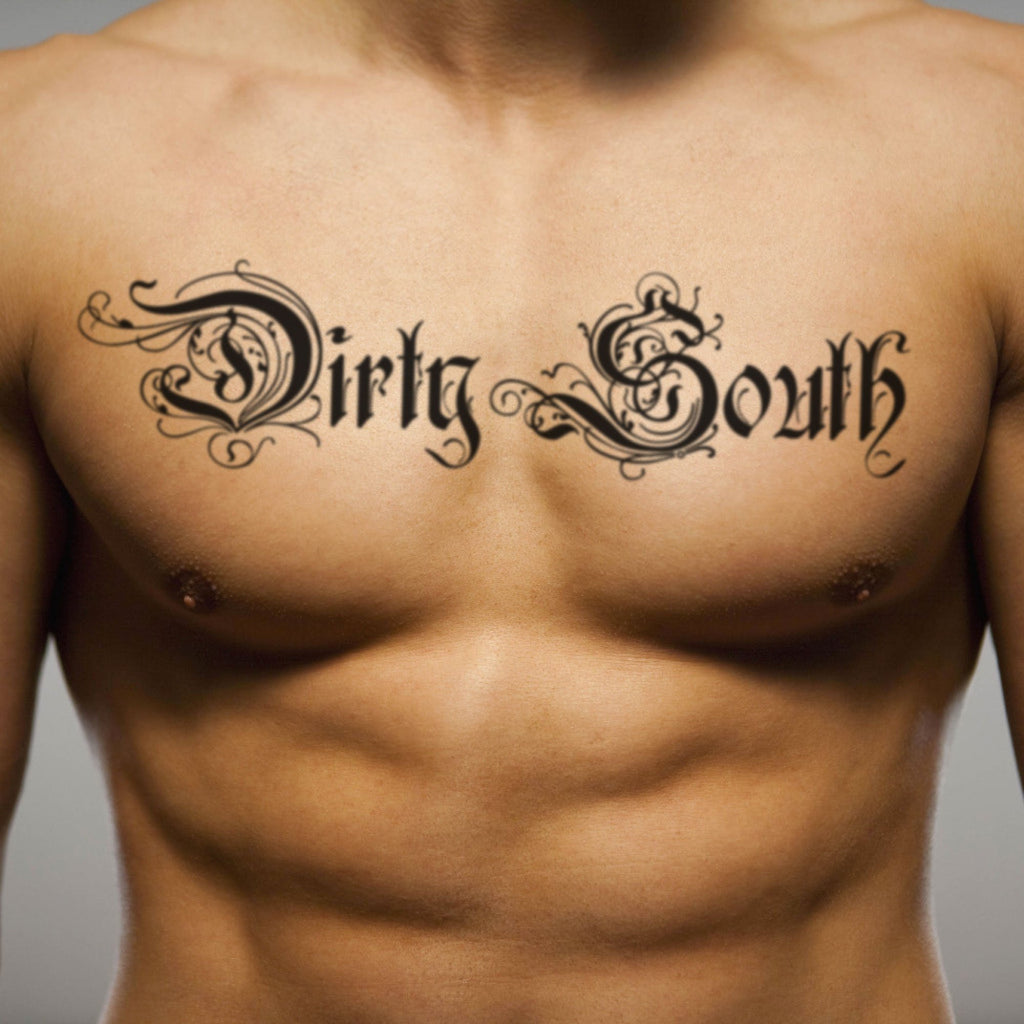 fake big dirty south Lettering temporary tattoo sticker design idea on chest