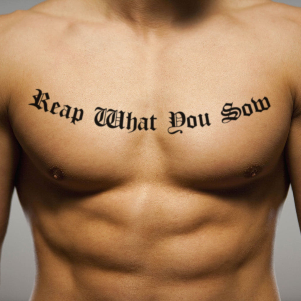fake big reap what you sow lettering temporary tattoo sticker design idea on chest