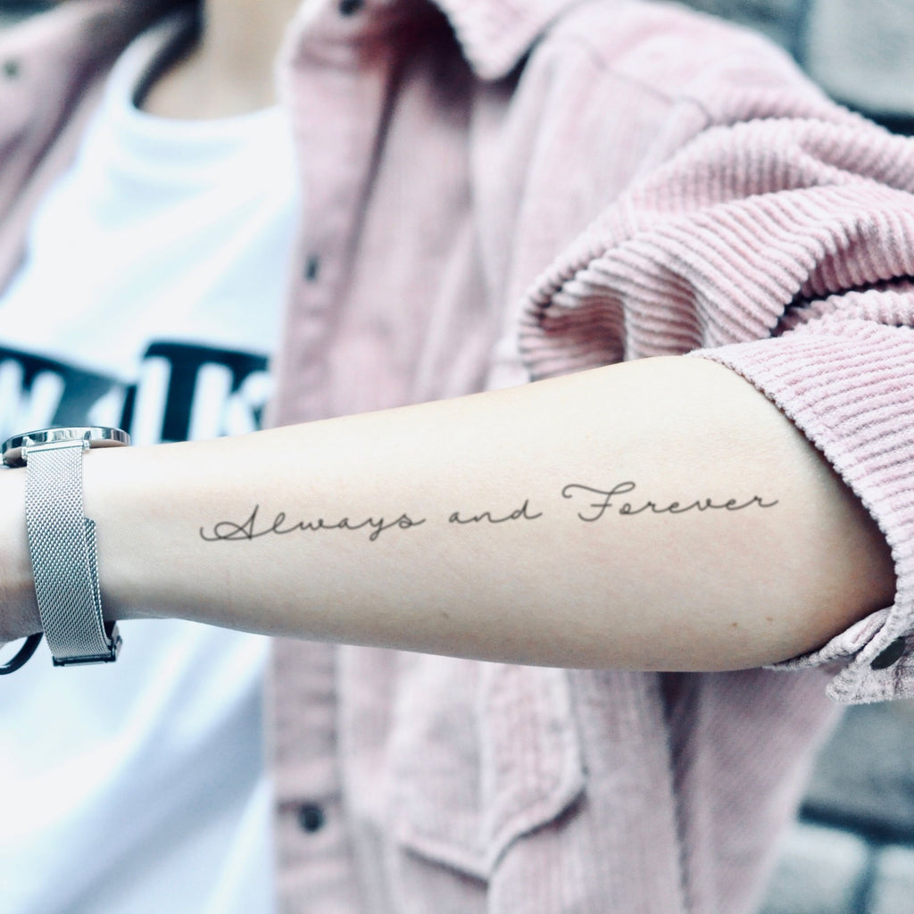 fake medium always and forever lettering temporary tattoo sticker design idea on forearm