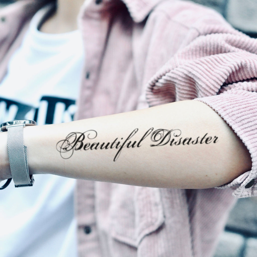 fake medium beautiful disaster cursive writing lettering temporary tattoo sticker design idea on forearm
