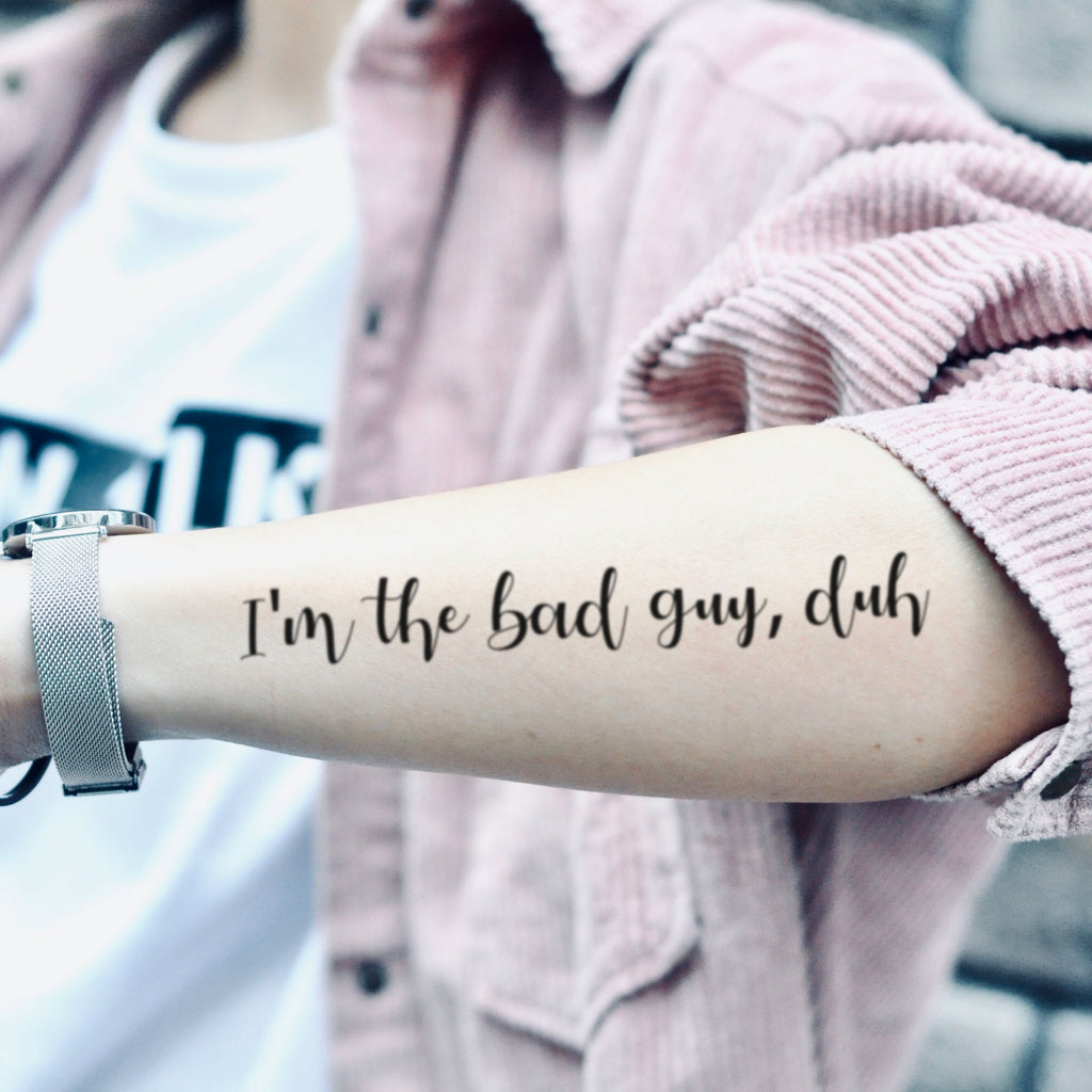 fake medium billie eilish bad guy lyrics lettering temporary tattoo sticker design idea on arm