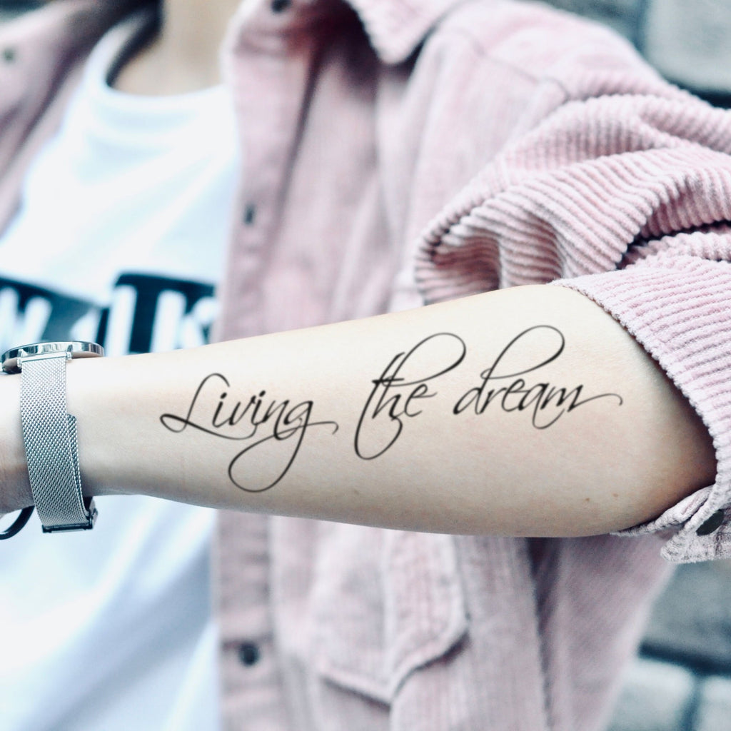 fake medium living the dream lower arm lettering temporary tattoo sticker design idea on forearm
