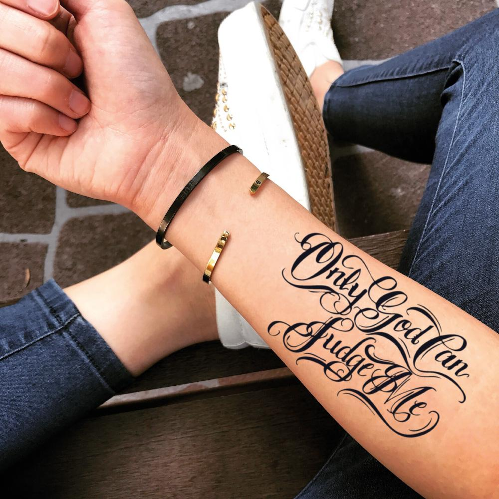 fake medium only god can judge me lettering temporary tattoo sticker design idea on forearm