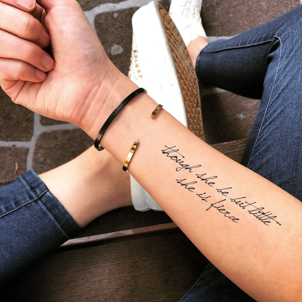 fake medium though she be but little she is fierce lettering temporary tattoo sticker design idea on forearm