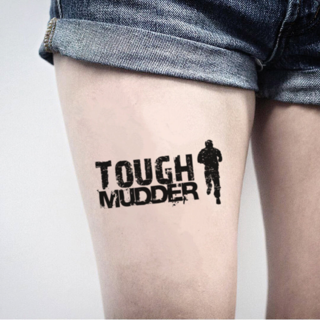 fake medium tough mudder upper leg lettering temporary tattoo sticker design idea on thigh