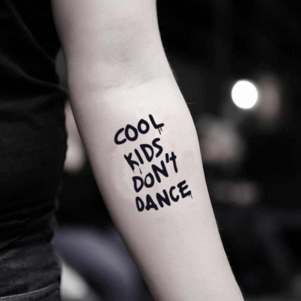 fake small zayn cool kids dont dance lettering temporary tattoo sticker design idea on inner arm