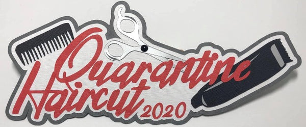 Quarantine Haircut 2020