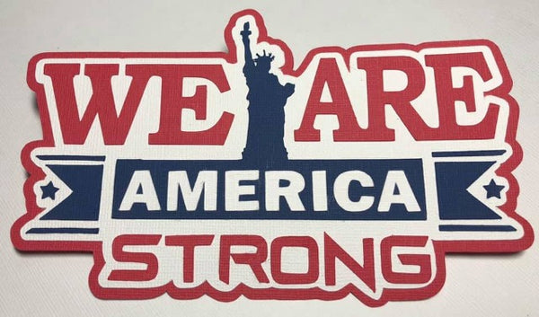 We Are America Strong