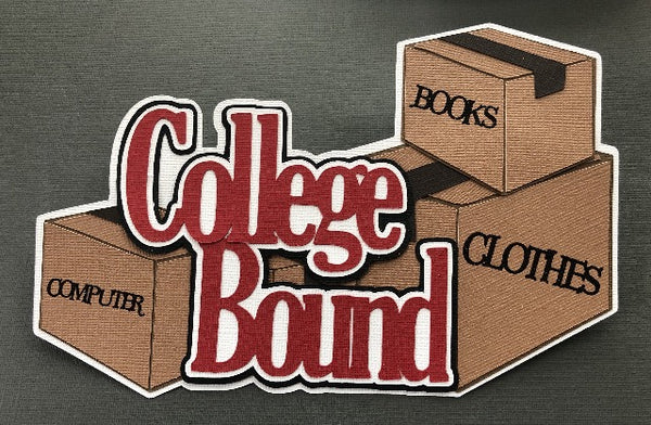 College Bound - Die Cut
