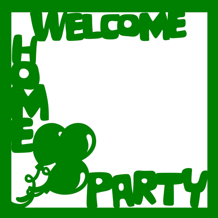 Welcome Home Party