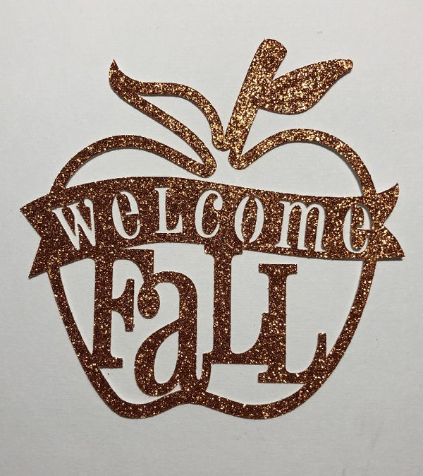 Welcome Fall Glitter Die Cut