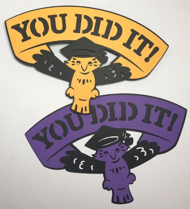 You Did It! Die Cut
