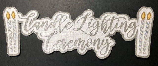 Candle Lighting Ceremony Die Cut