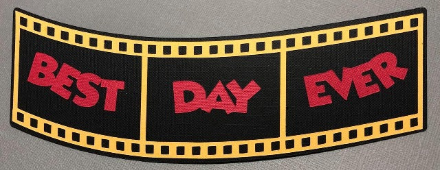 Best Day Ever - Die Cut