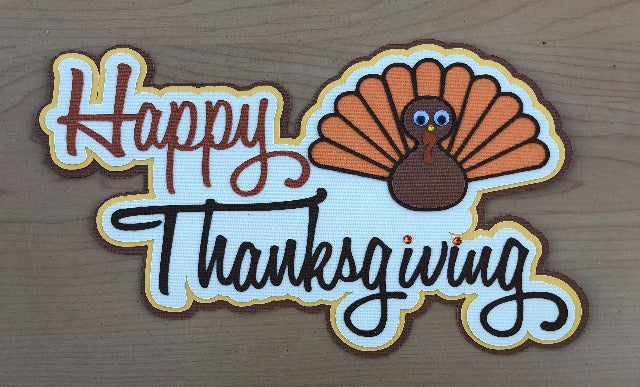 Happy Thanksgiving Title - Die Cut