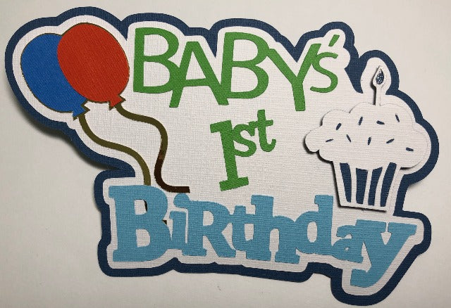 Baby's First Birthday - Die Cut