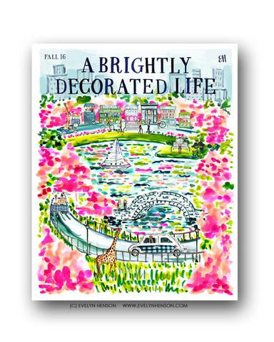 A BRIGHTLY DECORATED LIFE: FALL 16 EDITION PRINT