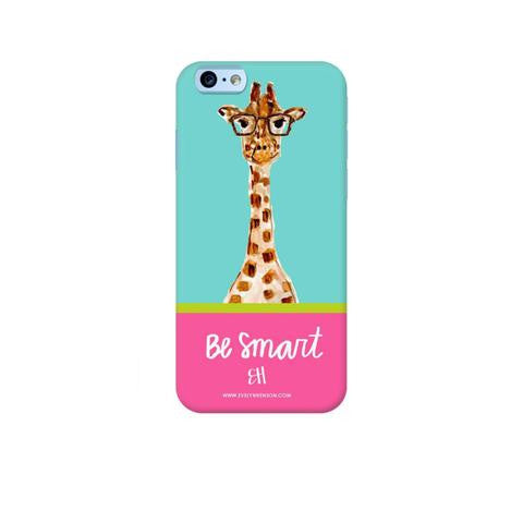 BE SMART PHONE CASE