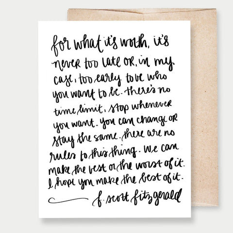 """FOR WHAT IT'S WORTH"" F. SCOTT FITZGERALD - A2 GREETING CARD"